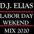 DJ Elias - Labor Day Weekend Mix 2020