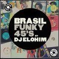 Soul Cool Records/ Dj Elohim - Brasil Funky 45s
