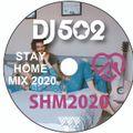 STAY HOME MIX 2020~おうち時間のお供に~