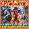 Kaleidoscope =SUPERVIXENS REVENGE= Hervé Roy, Roland Shaw, Big Boss Man, Bernard Estardy, Les Reed..