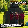Wee Dub Festival Warm-Up Mix #6: Mandala Sound System