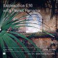 Planet Panama x Italoexotica E16