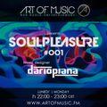 Dario Piana - Soulpleasure #001 (Radio Show)