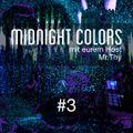 Midnight Colors mit Mr.Thy #3