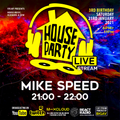 Mike Speed | House Party LIVE 5 | 230121 | 2100-2200 | Live Stream | & On React Radio Uk | 00s House