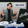 Adult Recess - Vol. 5 - Dom Nagella