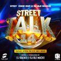 AFROBEAT NAIJA MIX 2021(STREET TALK 14) - DJ OLEMACHO FT DJ KACHAR