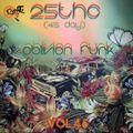 OBLIVION FUNK VOL 45 ~ 25ThC Guest Mix
