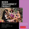DJ EU Live from High Frequency Friday at The High Museum of Art