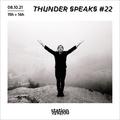 Thunder Speaks #22
