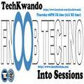 TechKwando Into Sessions on Fnoob Techno Radio 08 18