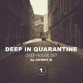 Deep In Quarantine 01   Deep House Set