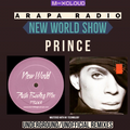 ARAPA RADIO - NEW WORLD SHOW UNDERGROUND UNOFFICIAL REMIXES (PRINCE)