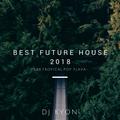 Best Future House -R&B,TROPICAL,POP FLAVA-Mixed By Dj Kyon