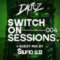 Switch On Sessions by Dacruz #004 Guest Mix Silvio Luz