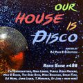 Our House is Disco #498 from 2021-07-09