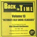 DJ Mike Stewart  - Back In Time Volume 13 - Ultimate Oldskool Classics 1988 - 1992 (2006).