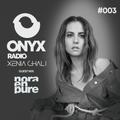 Xenia Ghali - Onyx Radio 003 Nora En Pure Guest Mix