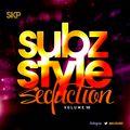 Subz Style Seduction Vol 10