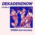 DEKADENZNOW VOLUME 33 by CHIDA (ENE Records)