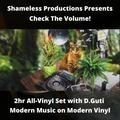 Shameless Presents... Check The Volume! w/ Derrick Deep aka D.Guti (Deep, Minimal, House, All-Vinyl)