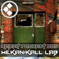 [RP009] Rabiat Podcast 009 LIVE PA by MEKANIKALL LAB