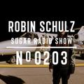 Robin Schulz   Sugar Radio 203