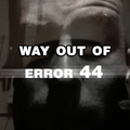 20140618-Way out of ERROR 44