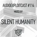 Silent Humanity - Audioexploitcast 114