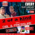 The 2 of a Kind Radio Show With DJ DBL and DJ Pressure on OSN Radio PLUS 19-01-2019