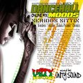 Unity Sound - Dancehall Moods - Serious Sittin' 100% Seriousness Mix