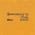 Subfactory Radio #356