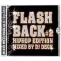 FLASH BACK #2.0 (HIP HOP EDITION)