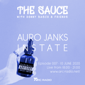 The Sauce S1E07 - Instate, AuRo Janks