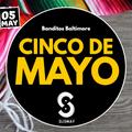 Cinco De Mayo Set at Banditos Baltimore