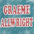 GRAEME ALLWRIGHT 9 - GRAEME le militant et les années 70