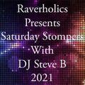 Saturday Stompers Show - Raverholics Radio - Playback 28th August 2021