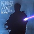 Science Fiction Sound System Mix #003