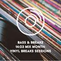 14:03 Mix Month: Vinyl Breaks Session