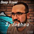 Deep Travel [Session#38 Guest mix Dj Joshua]