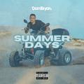 Summer Days - Follow @DJDOMBRYAN