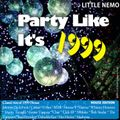 Party Like It's 1999 ! [House Edition]