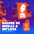 LOS BANGELES RADIO on Operator • July 25th 2020 • Dagger DX, Mieras & Mo' Luxe at Poolcafe