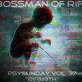 PsySunday 37 - Rebirth