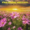 PARADIGM SESSION  - Lohataona -