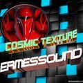 COSMIC TEXTURE - ERMESSOUND -