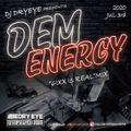 6ixx Is Real Dancehall Mix Dem Energy 7/3,2020 Weekly Dry Eye