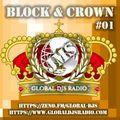 GLOBAL DJS RADIO - Block & Crown #01 (Broadcast 9th July 2021)