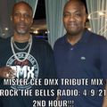 MISTER CEE DMX TRIBUTE MIX ROCK THE BELLS RADIO SIRIUS XM 4/9/21 2ND HOUR