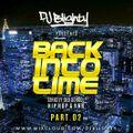 #BackIntoTime Part.02 // Strictly Old School Hip Hop & RnB // Instagram: djblighty